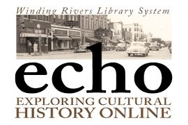 Winding Rivers Library System Echo Exploring Cultural History Online