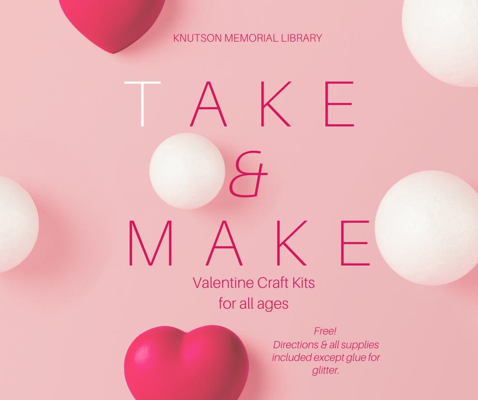 Valentine Take-&-Make Kits Available