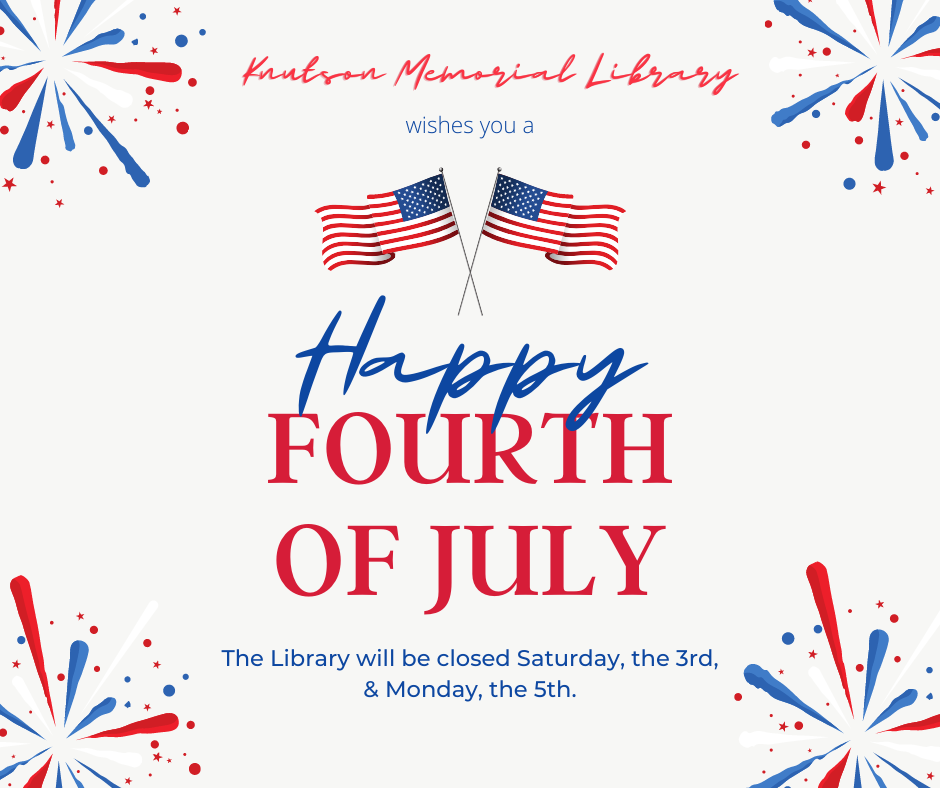 Closed 4th of July Weekend